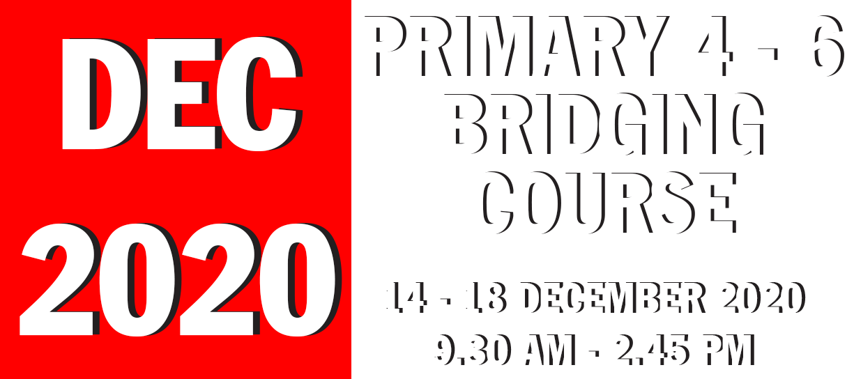 SECONDARY 4 (2020) BRIDGING COURSE